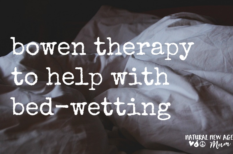 Bowen therapy to help with bedwetting