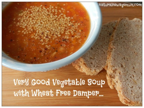 Very good vegetable soup with wheat free damper