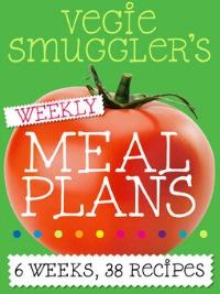 Vegie Smugglers Weekly Meal Plans