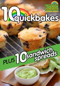 Vegie Smugglers 10 Quickbakes and 10 Sandwich Spreads