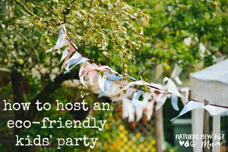 How to host an eco-friendly kids' party!