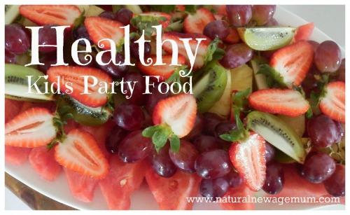 Healthy Kid's Party Food