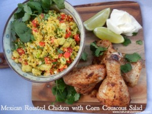 Mexican Roasted Chicken with Corn Couscous Salad