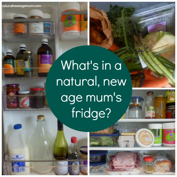 What's in a Natural, New Age Mum's Fridge?