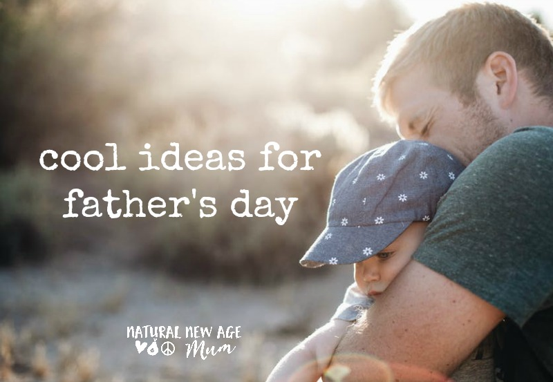 Cool ideas for Father's Day