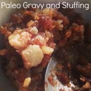 Paleo Gravy and Stuffing