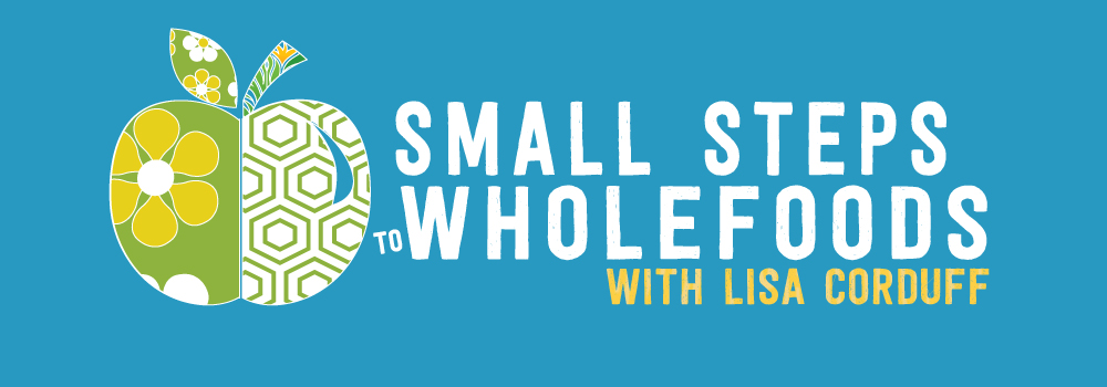 Small Steps to Wholefoods