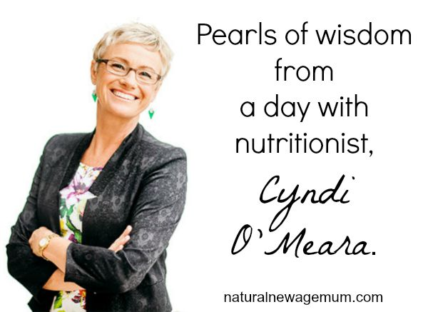 Pearls of wisdom from a day with nutritionist, Cyndi O'Meara